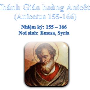 Triều đại 11: Thánh Giáo hoàng Anicêtô