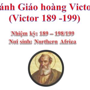 Triều đại 14: Thánh Giáo hoàng Victor I