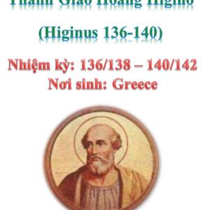 Triều đại 9: Thánh Giáo hoàng Higinô